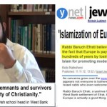 Israeli Rabbi floats new reason for Jews to welcome Muslims into Europe